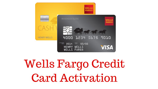 How To Activate Wells Fargo Credit Or Debit Card Online/Phone